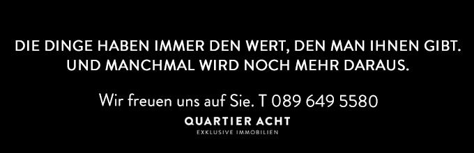 Immobilienmakler München Quartier Acht Wert